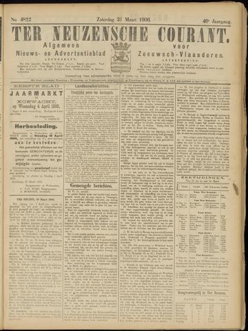Ter Neuzensche Courant. Algemeen Nieuws- en Advertentieblad voor Zeeuwsch-Vlaanderen / Neuzensche Courant ... (idem) / (Algemeen) nieuws en advertentieblad voor Zeeuwsch-Vlaanderen 1906-03-31