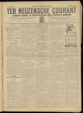 Ter Neuzensche Courant. Algemeen Nieuws- en Advertentieblad voor Zeeuwsch-Vlaanderen / Neuzensche Courant ... (idem) / (Algemeen) nieuws en advertentieblad voor Zeeuwsch-Vlaanderen 1935-01-21