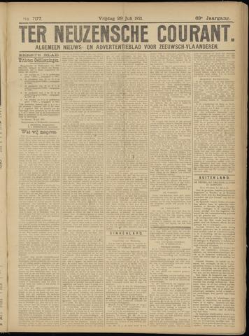 Ter Neuzensche Courant. Algemeen Nieuws- en Advertentieblad voor Zeeuwsch-Vlaanderen / Neuzensche Courant ... (idem) / (Algemeen) nieuws en advertentieblad voor Zeeuwsch-Vlaanderen 1921-07-29