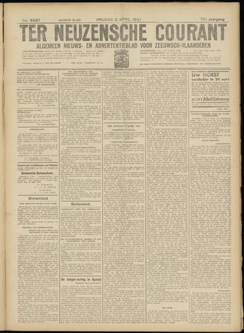 Ter Neuzensche Courant. Algemeen Nieuws- en Advertentieblad voor Zeeuwsch-Vlaanderen / Neuzensche Courant ... (idem) / (Algemeen) nieuws en advertentieblad voor Zeeuwsch-Vlaanderen 1937-04-02