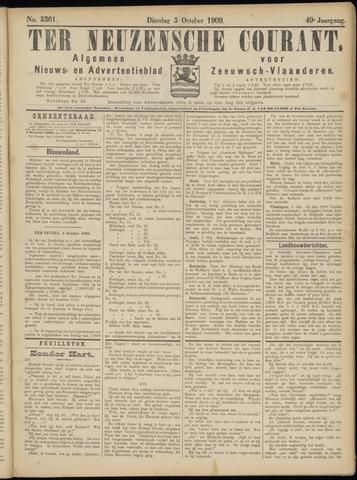 Ter Neuzensche Courant. Algemeen Nieuws- en Advertentieblad voor Zeeuwsch-Vlaanderen / Neuzensche Courant ... (idem) / (Algemeen) nieuws en advertentieblad voor Zeeuwsch-Vlaanderen 1909-10-05