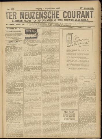 Ter Neuzensche Courant. Algemeen Nieuws- en Advertentieblad voor Zeeuwsch-Vlaanderen / Neuzensche Courant ... (idem) / (Algemeen) nieuws en advertentieblad voor Zeeuwsch-Vlaanderen 1927-09-02