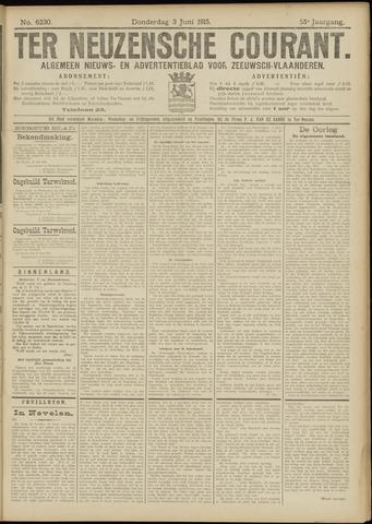Ter Neuzensche Courant. Algemeen Nieuws- en Advertentieblad voor Zeeuwsch-Vlaanderen / Neuzensche Courant ... (idem) / (Algemeen) nieuws en advertentieblad voor Zeeuwsch-Vlaanderen 1915-06-03