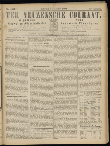 Ter Neuzensche Courant. Algemeen Nieuws- en Advertentieblad voor Zeeuwsch-Vlaanderen / Neuzensche Courant ... (idem) / (Algemeen) nieuws en advertentieblad voor Zeeuwsch-Vlaanderen 1903-11-07