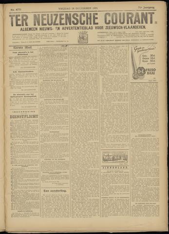 Ter Neuzensche Courant. Algemeen Nieuws- en Advertentieblad voor Zeeuwsch-Vlaanderen / Neuzensche Courant ... (idem) / (Algemeen) nieuws en advertentieblad voor Zeeuwsch-Vlaanderen 1931-12-18