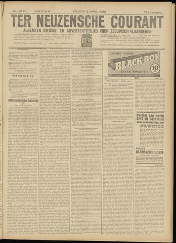 Ter Neuzensche Courant. Algemeen Nieuws- en Advertentieblad voor Zeeuwsch-Vlaanderen / Neuzensche Courant ... (idem) / (Algemeen) nieuws en advertentieblad voor Zeeuwsch-Vlaanderen 1936-04-03