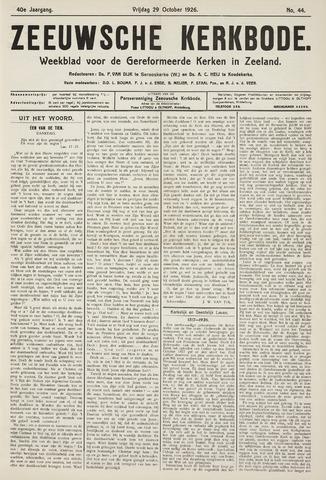 Zeeuwsche kerkbode, weekblad gewijd aan de belangen der gereformeerde kerken/ Zeeuwsch kerkblad 1926-10-29