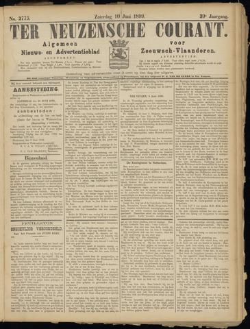 Ter Neuzensche Courant. Algemeen Nieuws- en Advertentieblad voor Zeeuwsch-Vlaanderen / Neuzensche Courant ... (idem) / (Algemeen) nieuws en advertentieblad voor Zeeuwsch-Vlaanderen 1899-06-10