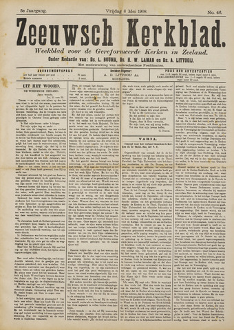 Zeeuwsche kerkbode, weekblad gewijd aan de belangen der gereformeerde kerken/ Zeeuwsch kerkblad 1908-05-08