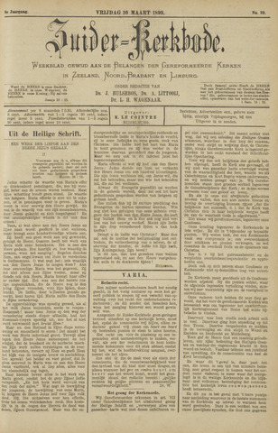 Zuider Kerkbode, Weekblad gewijd aan de belangen der gereformeerde kerken in Zeeland, Noord-Brabant en Limburg. 1899-03-10