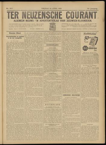 Ter Neuzensche Courant. Algemeen Nieuws- en Advertentieblad voor Zeeuwsch-Vlaanderen / Neuzensche Courant ... (idem) / (Algemeen) nieuws en advertentieblad voor Zeeuwsch-Vlaanderen 1932-04-22