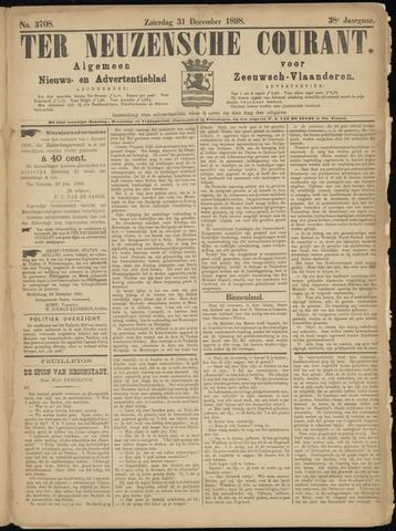 Ter Neuzensche Courant. Algemeen Nieuws- en Advertentieblad voor Zeeuwsch-Vlaanderen / Neuzensche Courant ... (idem) / (Algemeen) nieuws en advertentieblad voor Zeeuwsch-Vlaanderen 1898-12-31