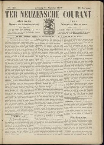 Ter Neuzensche Courant. Algemeen Nieuws- en Advertentieblad voor Zeeuwsch-Vlaanderen / Neuzensche Courant ... (idem) / (Algemeen) nieuws en advertentieblad voor Zeeuwsch-Vlaanderen 1880-08-21
