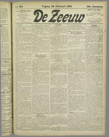 De Zeeuw. Christelijk-historisch nieuwsblad voor Zeeland 1921-02-25