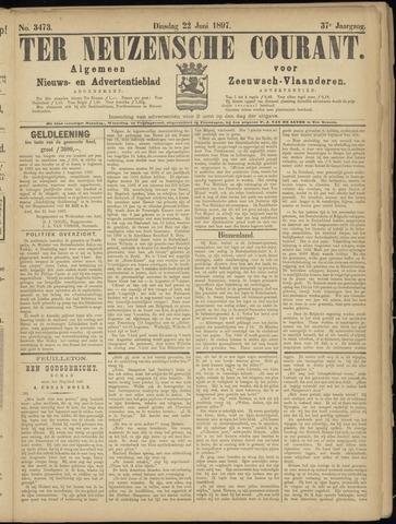 Ter Neuzensche Courant. Algemeen Nieuws- en Advertentieblad voor Zeeuwsch-Vlaanderen / Neuzensche Courant ... (idem) / (Algemeen) nieuws en advertentieblad voor Zeeuwsch-Vlaanderen 1897-06-22