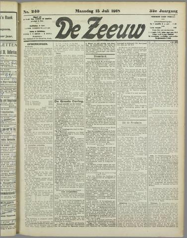 De Zeeuw. Christelijk-historisch nieuwsblad voor Zeeland 1918-07-15