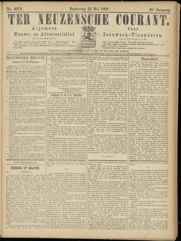 Ter Neuzensche Courant. Algemeen Nieuws- en Advertentieblad voor Zeeuwsch-Vlaanderen / Neuzensche Courant ... (idem) / (Algemeen) nieuws en advertentieblad voor Zeeuwsch-Vlaanderen 1901-05-16