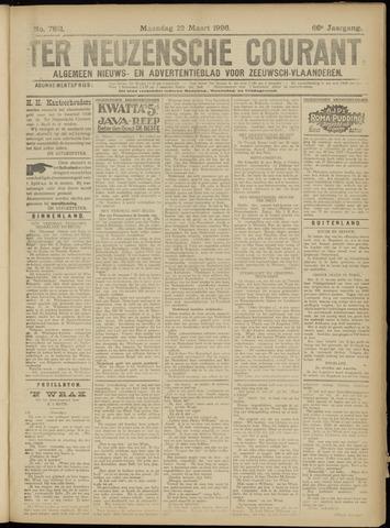Ter Neuzensche Courant. Algemeen Nieuws- en Advertentieblad voor Zeeuwsch-Vlaanderen / Neuzensche Courant ... (idem) / (Algemeen) nieuws en advertentieblad voor Zeeuwsch-Vlaanderen 1926-03-22