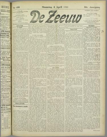 De Zeeuw. Christelijk-historisch nieuwsblad voor Zeeland 1921-04-04