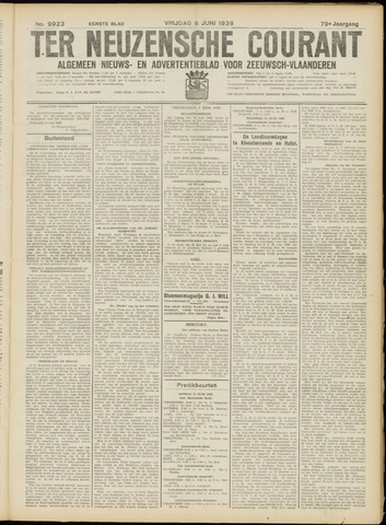 Ter Neuzensche Courant. Algemeen Nieuws- en Advertentieblad voor Zeeuwsch-Vlaanderen / Neuzensche Courant ... (idem) / (Algemeen) nieuws en advertentieblad voor Zeeuwsch-Vlaanderen 1939-06-09