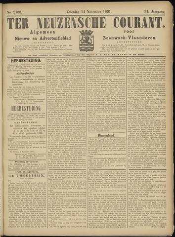 Ter Neuzensche Courant. Algemeen Nieuws- en Advertentieblad voor Zeeuwsch-Vlaanderen / Neuzensche Courant ... (idem) / (Algemeen) nieuws en advertentieblad voor Zeeuwsch-Vlaanderen 1891-11-14