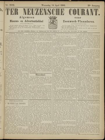 Ter Neuzensche Courant. Algemeen Nieuws- en Advertentieblad voor Zeeuwsch-Vlaanderen / Neuzensche Courant ... (idem) / (Algemeen) nieuws en advertentieblad voor Zeeuwsch-Vlaanderen 1886-04-14