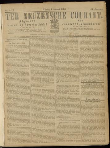 Ter Neuzensche Courant. Algemeen Nieuws- en Advertentieblad voor Zeeuwsch-Vlaanderen / Neuzensche Courant ... (idem) / (Algemeen) nieuws en advertentieblad voor Zeeuwsch-Vlaanderen 1904