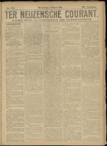 Ter Neuzensche Courant. Algemeen Nieuws- en Advertentieblad voor Zeeuwsch-Vlaanderen / Neuzensche Courant ... (idem) / (Algemeen) nieuws en advertentieblad voor Zeeuwsch-Vlaanderen 1921-03-02