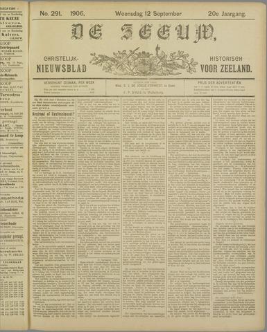 De Zeeuw. Christelijk-historisch nieuwsblad voor Zeeland 1906-09-12