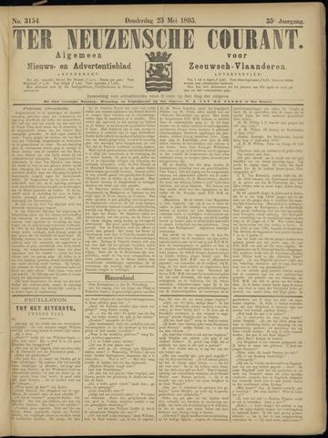 Ter Neuzensche Courant. Algemeen Nieuws- en Advertentieblad voor Zeeuwsch-Vlaanderen / Neuzensche Courant ... (idem) / (Algemeen) nieuws en advertentieblad voor Zeeuwsch-Vlaanderen 1895-05-23