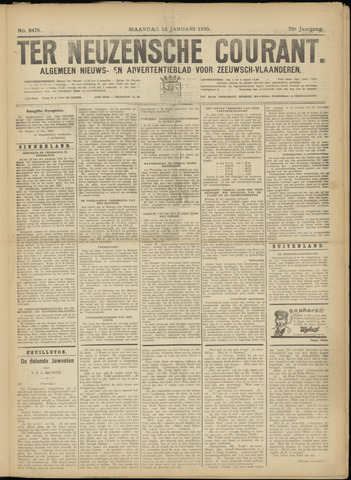 Ter Neuzensche Courant. Algemeen Nieuws- en Advertentieblad voor Zeeuwsch-Vlaanderen / Neuzensche Courant ... (idem) / (Algemeen) nieuws en advertentieblad voor Zeeuwsch-Vlaanderen 1930-01-13