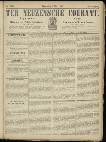 Ter Neuzensche Courant. Algemeen Nieuws- en Advertentieblad voor Zeeuwsch-Vlaanderen / Neuzensche Courant ... (idem) / (Algemeen) nieuws en advertentieblad voor Zeeuwsch-Vlaanderen 1888-05-09