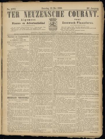Ter Neuzensche Courant. Algemeen Nieuws- en Advertentieblad voor Zeeuwsch-Vlaanderen / Neuzensche Courant ... (idem) / (Algemeen) nieuws en advertentieblad voor Zeeuwsch-Vlaanderen 1899-05-13