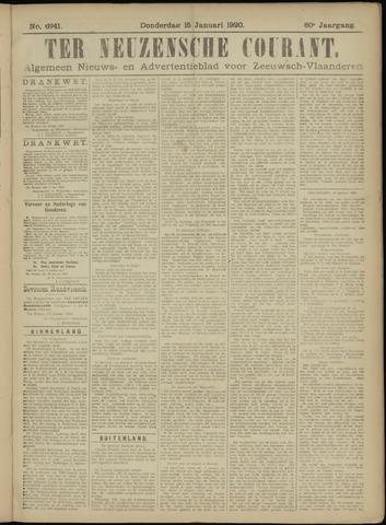 Ter Neuzensche Courant. Algemeen Nieuws- en Advertentieblad voor Zeeuwsch-Vlaanderen / Neuzensche Courant ... (idem) / (Algemeen) nieuws en advertentieblad voor Zeeuwsch-Vlaanderen 1920-01-15