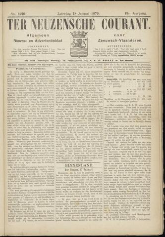 Ter Neuzensche Courant. Algemeen Nieuws- en Advertentieblad voor Zeeuwsch-Vlaanderen / Neuzensche Courant ... (idem) / (Algemeen) nieuws en advertentieblad voor Zeeuwsch-Vlaanderen 1879-01-18