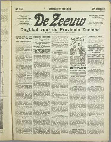De Zeeuw. Christelijk-historisch nieuwsblad voor Zeeland 1929-07-22