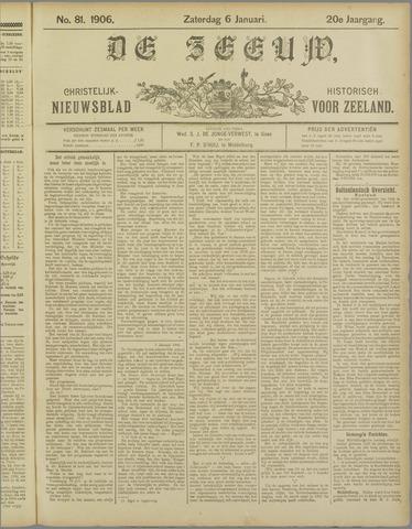 De Zeeuw. Christelijk-historisch nieuwsblad voor Zeeland 1906-01-06