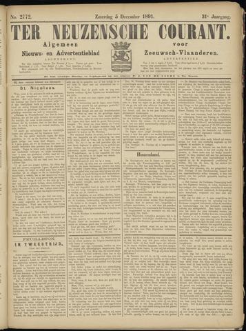 Ter Neuzensche Courant. Algemeen Nieuws- en Advertentieblad voor Zeeuwsch-Vlaanderen / Neuzensche Courant ... (idem) / (Algemeen) nieuws en advertentieblad voor Zeeuwsch-Vlaanderen 1891-12-05