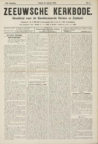 Zeeuwsche kerkbode, weekblad gewijd aan de belangen der gereformeerde kerken/ Zeeuwsch kerkblad 1929-01-18