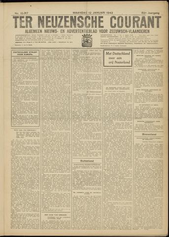 Ter Neuzensche Courant. Algemeen Nieuws- en Advertentieblad voor Zeeuwsch-Vlaanderen / Neuzensche Courant ... (idem) / (Algemeen) nieuws en advertentieblad voor Zeeuwsch-Vlaanderen 1942-01-12