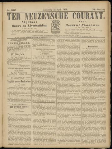 Ter Neuzensche Courant. Algemeen Nieuws- en Advertentieblad voor Zeeuwsch-Vlaanderen / Neuzensche Courant ... (idem) / (Algemeen) nieuws en advertentieblad voor Zeeuwsch-Vlaanderen 1898-04-21