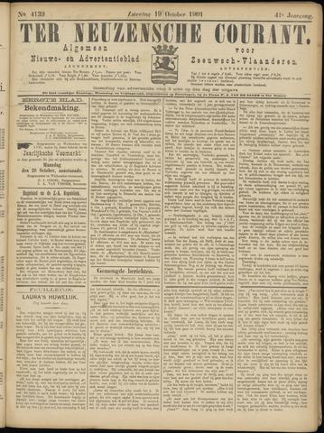 Ter Neuzensche Courant. Algemeen Nieuws- en Advertentieblad voor Zeeuwsch-Vlaanderen / Neuzensche Courant ... (idem) / (Algemeen) nieuws en advertentieblad voor Zeeuwsch-Vlaanderen 1901-10-19