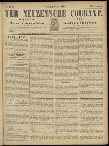 Ter Neuzensche Courant. Algemeen Nieuws- en Advertentieblad voor Zeeuwsch-Vlaanderen / Neuzensche Courant ... (idem) / (Algemeen) nieuws en advertentieblad voor Zeeuwsch-Vlaanderen 1893-05-03