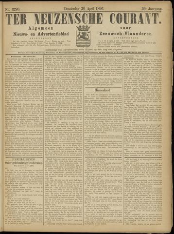 Ter Neuzensche Courant. Algemeen Nieuws- en Advertentieblad voor Zeeuwsch-Vlaanderen / Neuzensche Courant ... (idem) / (Algemeen) nieuws en advertentieblad voor Zeeuwsch-Vlaanderen 1896-04-30