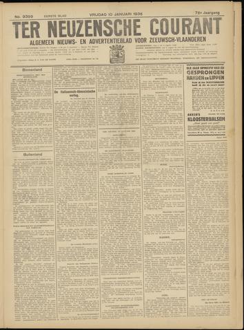 Ter Neuzensche Courant. Algemeen Nieuws- en Advertentieblad voor Zeeuwsch-Vlaanderen / Neuzensche Courant ... (idem) / (Algemeen) nieuws en advertentieblad voor Zeeuwsch-Vlaanderen 1936-01-10