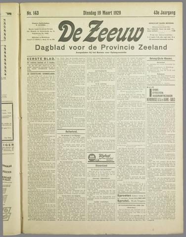 De Zeeuw. Christelijk-historisch nieuwsblad voor Zeeland 1929-03-19