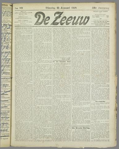 De Zeeuw. Christelijk-historisch nieuwsblad voor Zeeland 1918-01-15