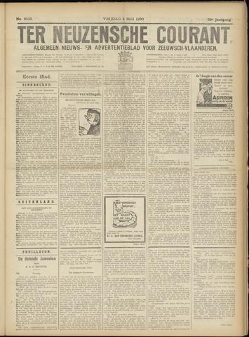 Ter Neuzensche Courant. Algemeen Nieuws- en Advertentieblad voor Zeeuwsch-Vlaanderen / Neuzensche Courant ... (idem) / (Algemeen) nieuws en advertentieblad voor Zeeuwsch-Vlaanderen 1930-05-02