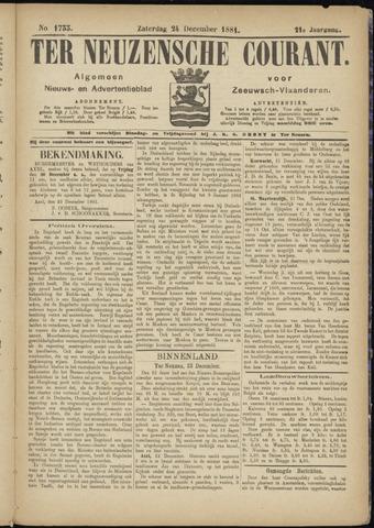 Ter Neuzensche Courant. Algemeen Nieuws- en Advertentieblad voor Zeeuwsch-Vlaanderen / Neuzensche Courant ... (idem) / (Algemeen) nieuws en advertentieblad voor Zeeuwsch-Vlaanderen 1881-12-24