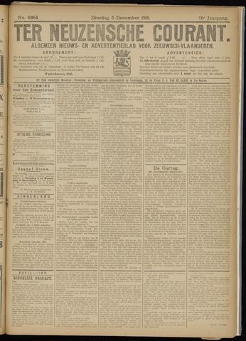 Ter Neuzensche Courant. Algemeen Nieuws- en Advertentieblad voor Zeeuwsch-Vlaanderen / Neuzensche Courant ... (idem) / (Algemeen) nieuws en advertentieblad voor Zeeuwsch-Vlaanderen 1916-12-05